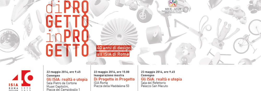 40 Anni di design all'ISIA di Roma